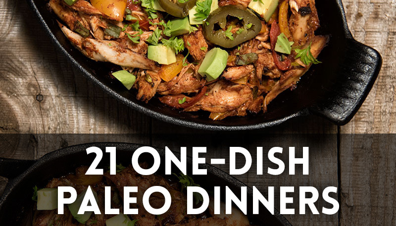 21 One Dish Dinners