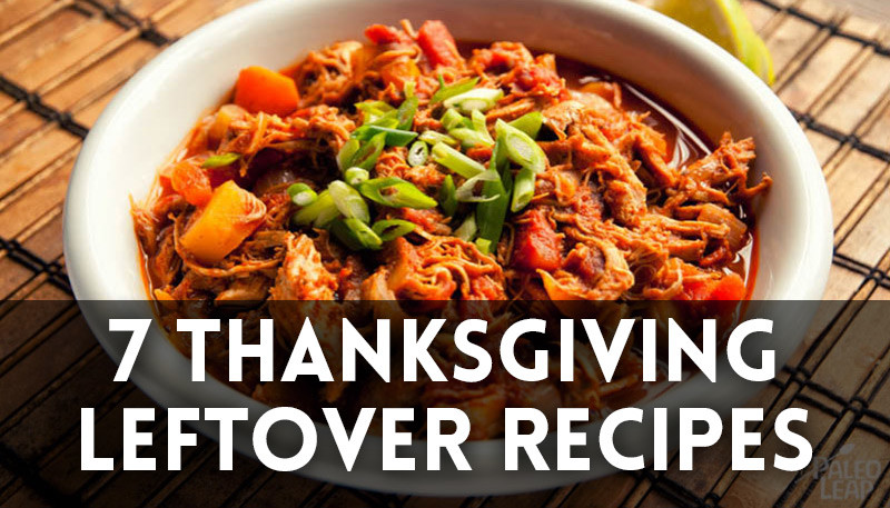 7 Thanksgiving Leftover Recipes