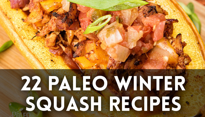 22 Paleo Winter Squash Recipes