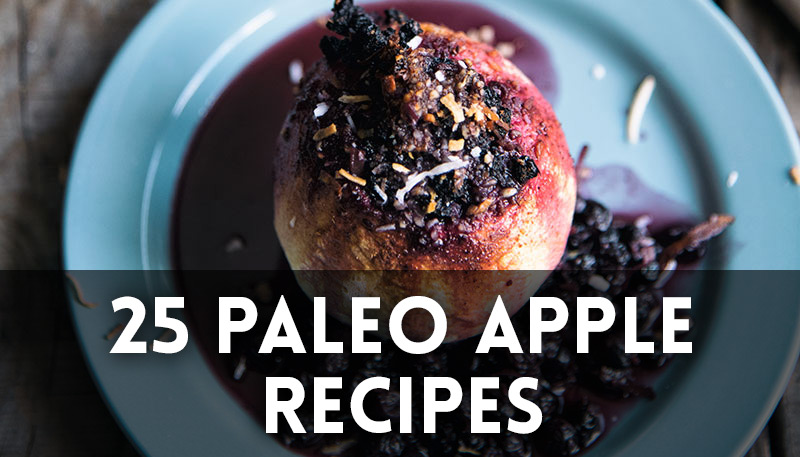 25 Paleo Apple Recipes