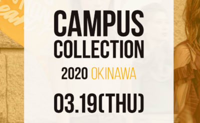 CAMPUS COLLECTION 沖縄
