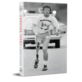 FOREVER TERRY: A LEGACY IN LETTERS Edited by Darrell Fox
