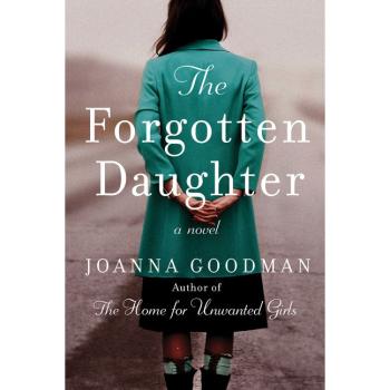 The Forgotten Daughter By JOANNA GOODMAN plus 2 Bonus Books Bundle
