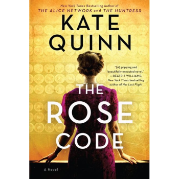 THE ROSE CODE: A NOVEL by Kate Quinn plus 2 Bonus Books Bundle