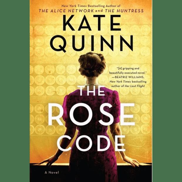 THE ROSE CODE: A NOVEL by Kate Quinn plus 2 Bonus Books Bundle