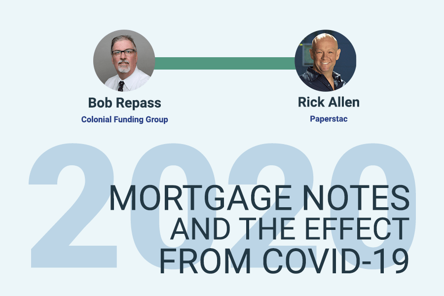 Mortgage Note Investing Market Numbers During COVID-19