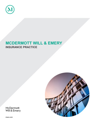 McDermott Will & Emery's Insurance Practice