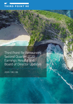 Third Point Re Announces Second Quarter 2020 Earnings Results and Board of Director Updates