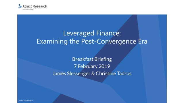 Leveraged Finance: Examining the Post-Convergence Era