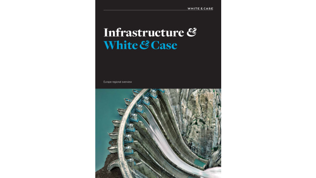 White & Case Infrastructure Brochure