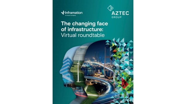 The changing face of infrastructure virtual roundtable