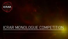 ICRAR monologue competition