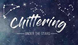 Chittering Under the Stars