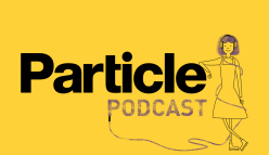 Particle Podcast: A sneak peek at 2020
