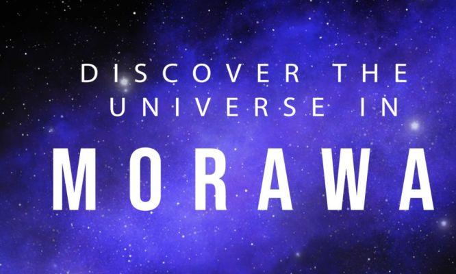 Discover the Universe in Morawa