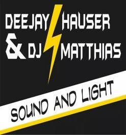Deejay Hauser and Dj Matthias