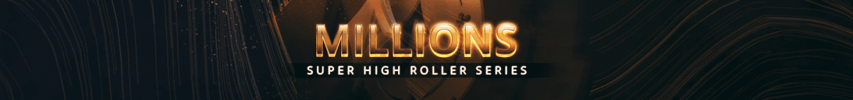 MILLIONS Super High Roller Series Sochi