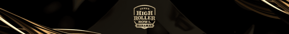 Super High Roller Bowl Bahamas