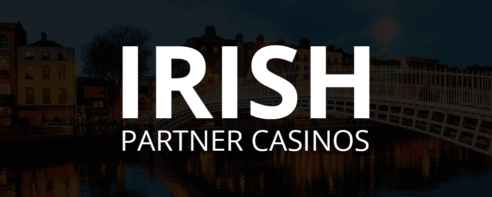 Irish Partner Casinos