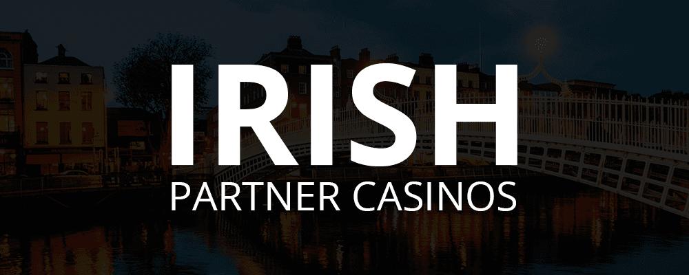 Casinos Partenaires Irlandais