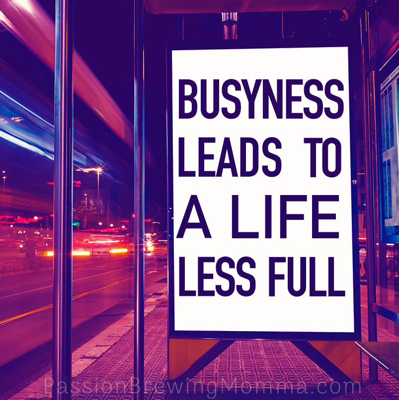 Life Quotes Busyness