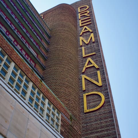 Signage that says 'Dreamland'.