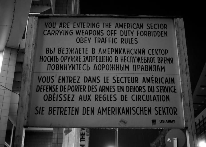 "Sign that starts by sating ""You are entering the American sector"""