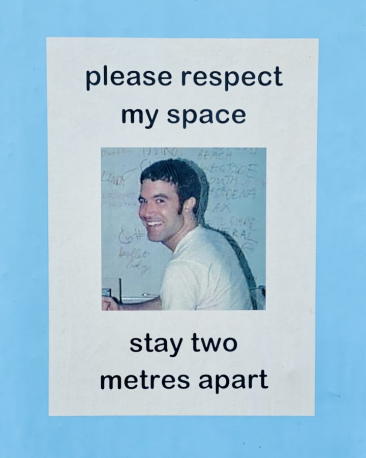 Poster with a photo of Tom from Myspace and the message 'please respect my space, stay two meters apart'.