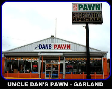 Uncle Dan's Pawn Shop in Garland – PawnGuru