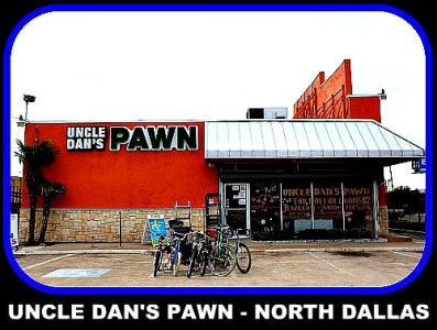 Uncle Dan's Pawn Shop - North Dallas in Dallas – PawnGuru