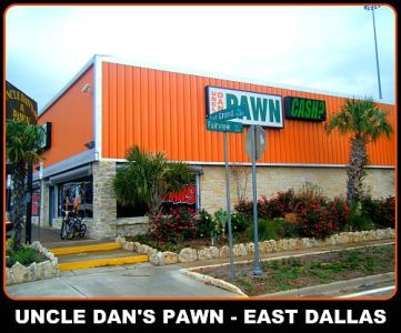 Uncle Dan's Pawn Shop - East Dallas in Dallas – PawnGuru