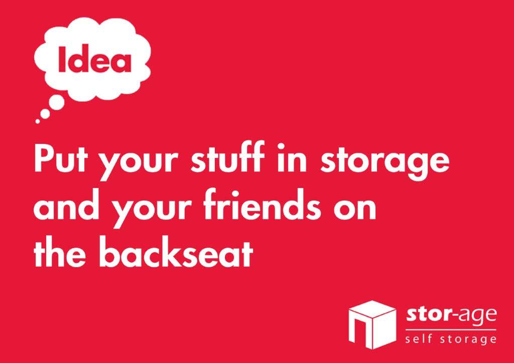 Put your stuff in self storage and your friends on the backseat!
