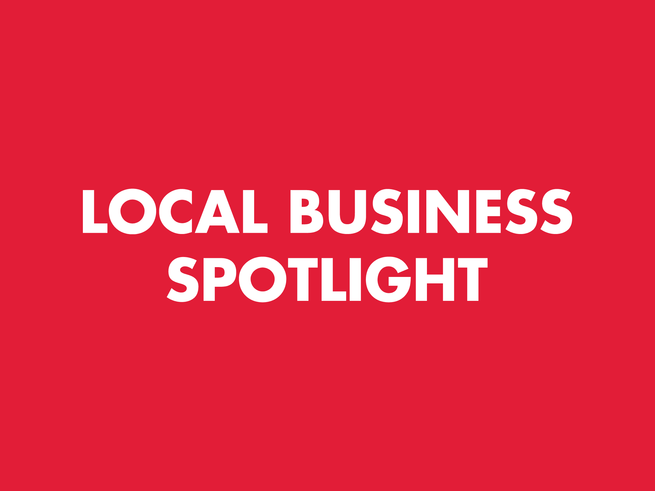 Local Business Spotlight: Bringing hope to the nation