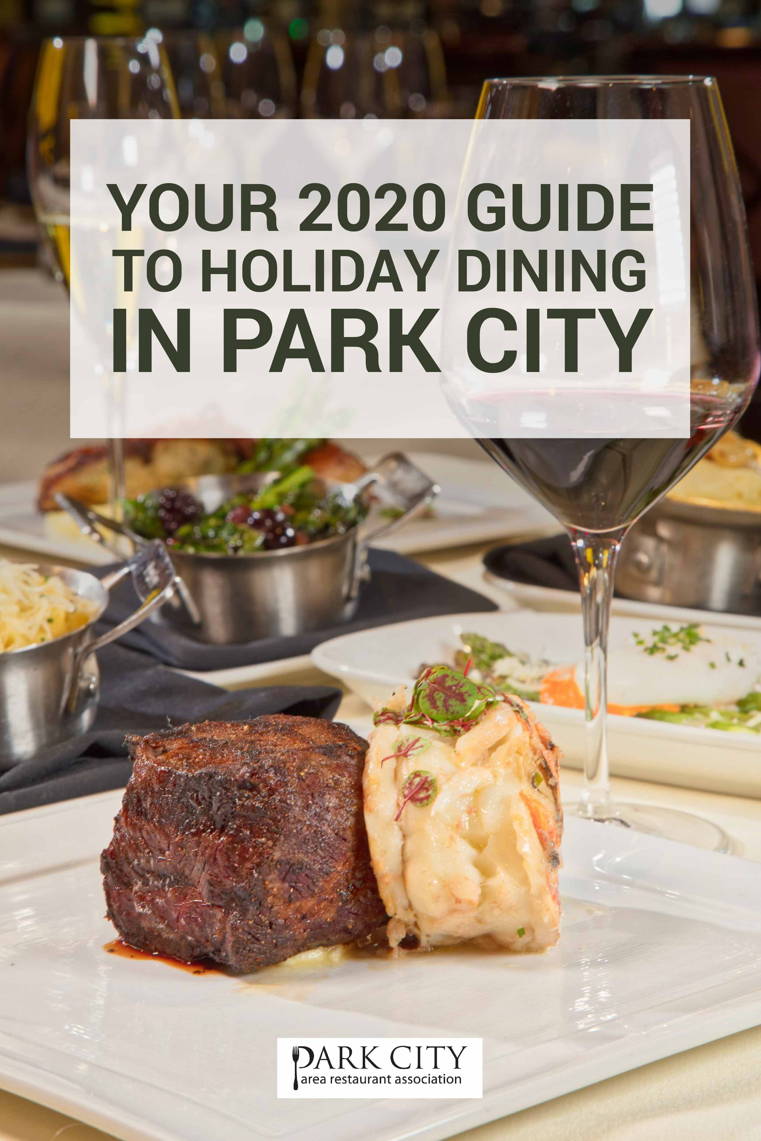 Your 2020 guide to holiday dining in park City.