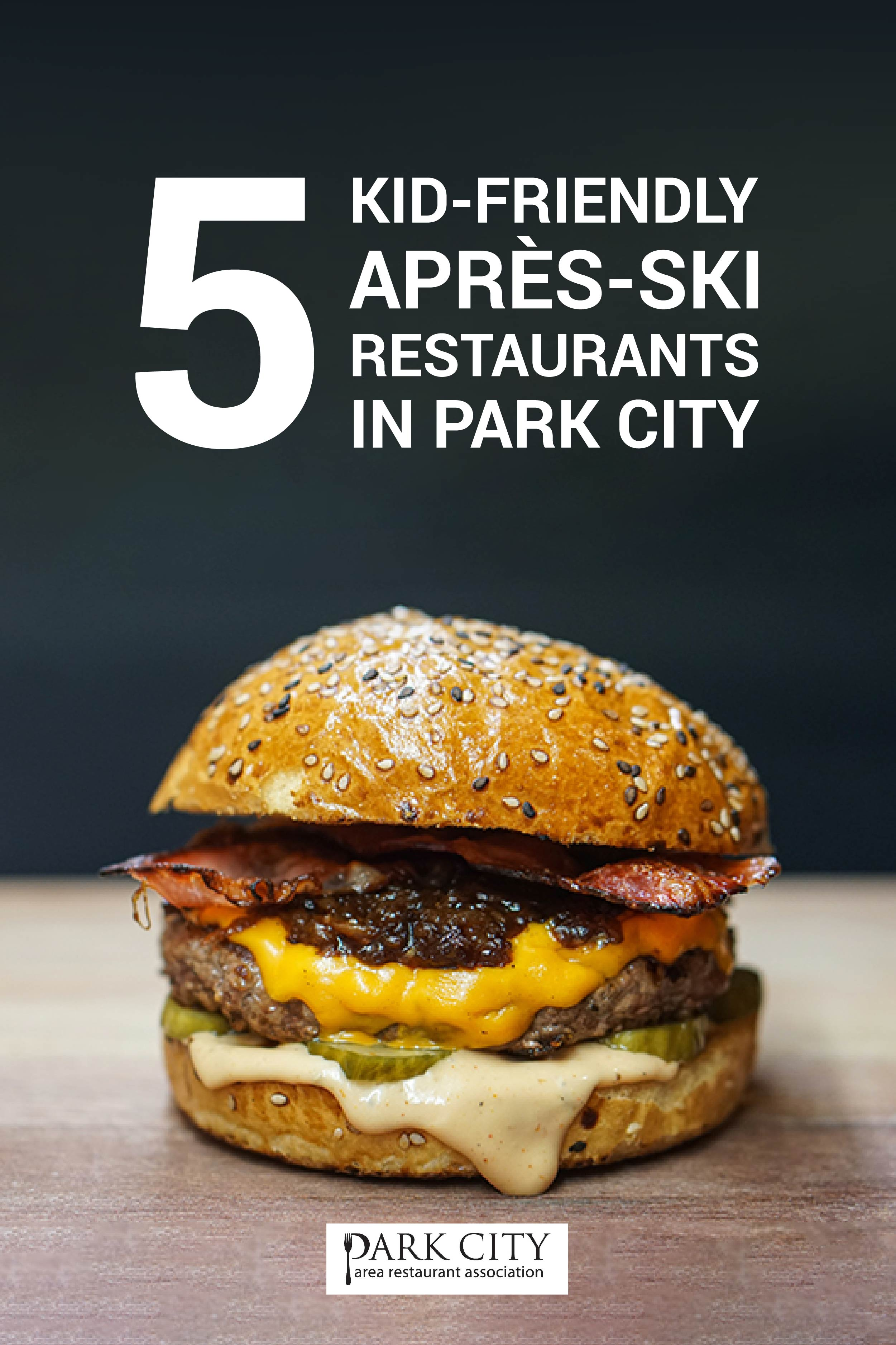 5-kid-friendly-apres-ski-restaurants-in-park-city