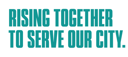 Rising Together To Serve The City