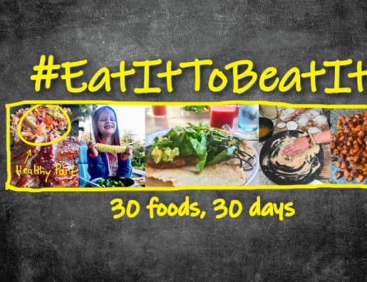 EatItToBeatit