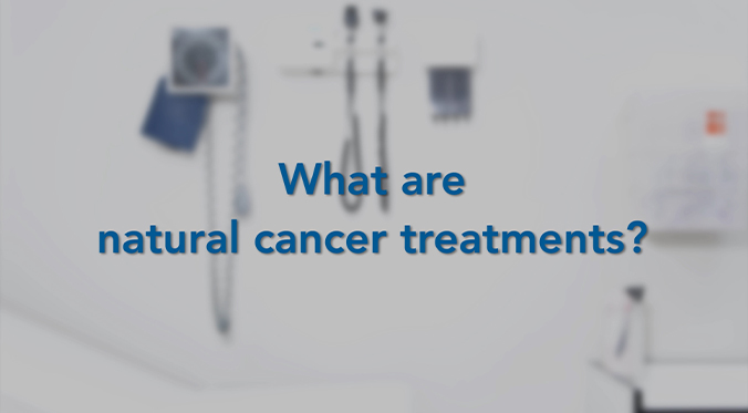 what are natural cancer treatments blog featured image