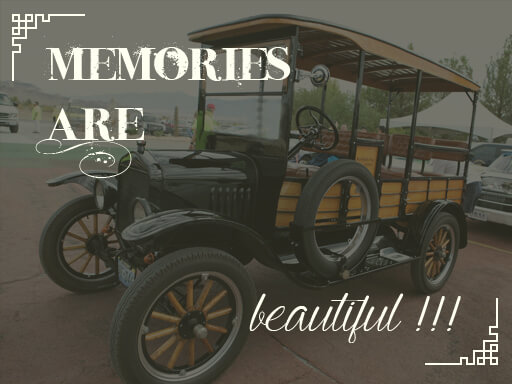Memories are beautiful