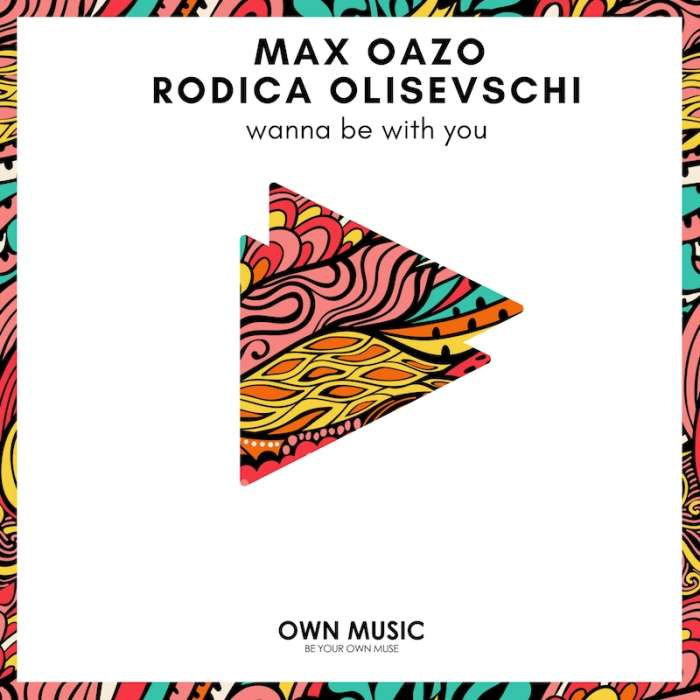 Max Oazo | Wanna Be With You