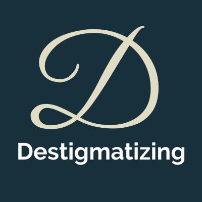 Destigmatizing