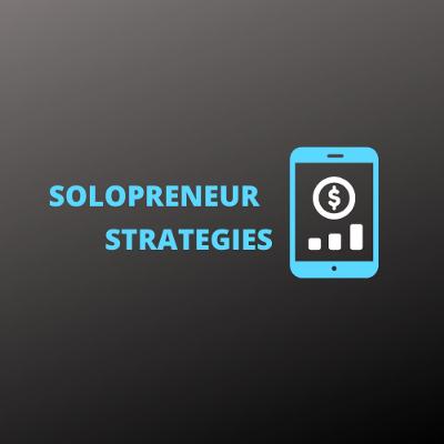 Solopreneur Strategies
