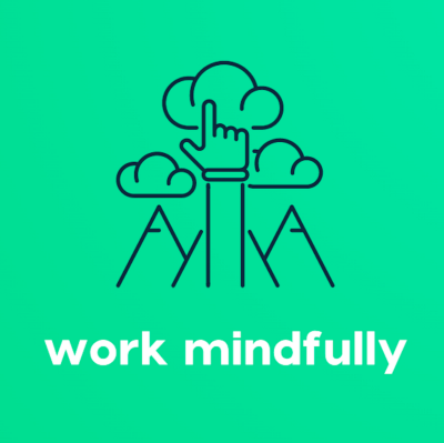 Come Work Mindfully