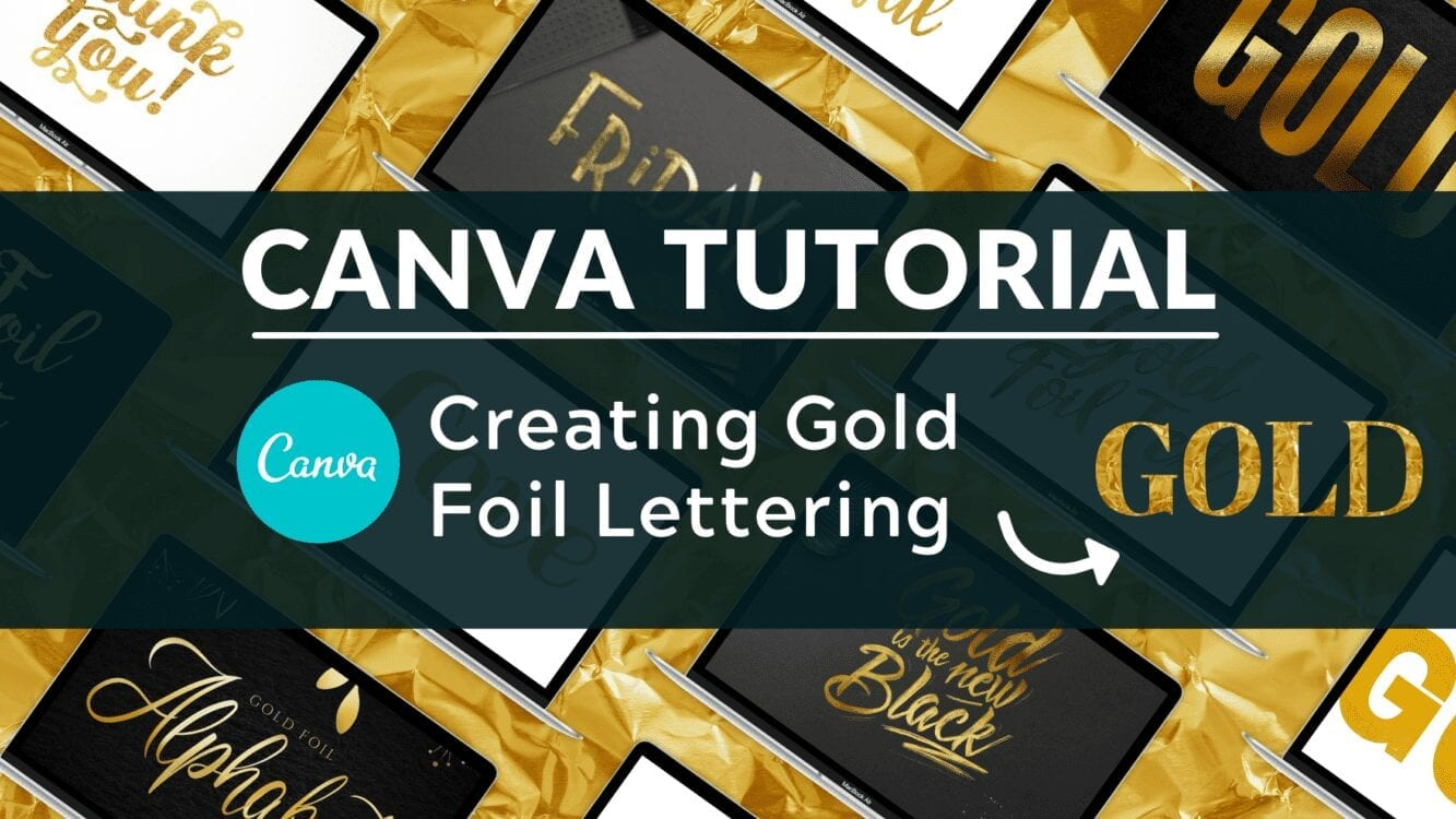 How do you get gold foil in Canva, how to create gold foil lettering in canva, add gold foil lettering canva, gold foil canva, How do you get gold color in Canva, How to Make Gold Foil Text for Canva, how to make gold foil letters, Can you do Gold Foil Lettering in Canva