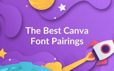 Best Canva Font Pairings