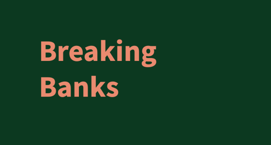 Breaking Banks logo in pink text on a bottle green background