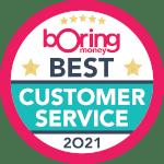 Boring Money's Best Buy 2021 for 'Customer Service'