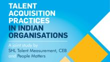 Talent acquisition practices in Indian organisations
