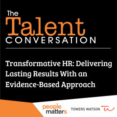 Transformative HR: Delivering Results with an Evidence-Based Approach