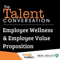 Employee Wellness & Employee Value Proposition